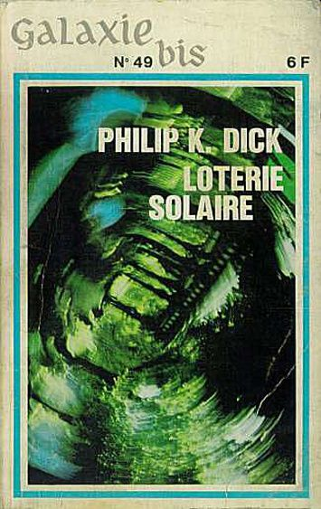 Philip K. Dick, Loterie solaire