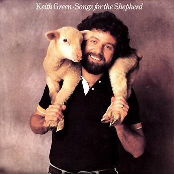 The-Lord-is-My-Shepherd---Keith-Green--parousie.over-blog.f.jpg
