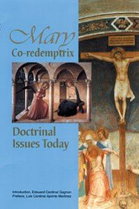 Mary-Co-redemptrix--Doctrinal-Issues-Today--Dr.-Mark-Mirava.jpg