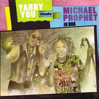 Yabby You Meets Michael Prophet In Dub (Yabby You Meets Mic