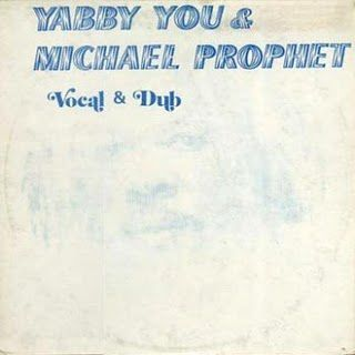 yVocal & Dub (Yabby You & Michael Prophet)