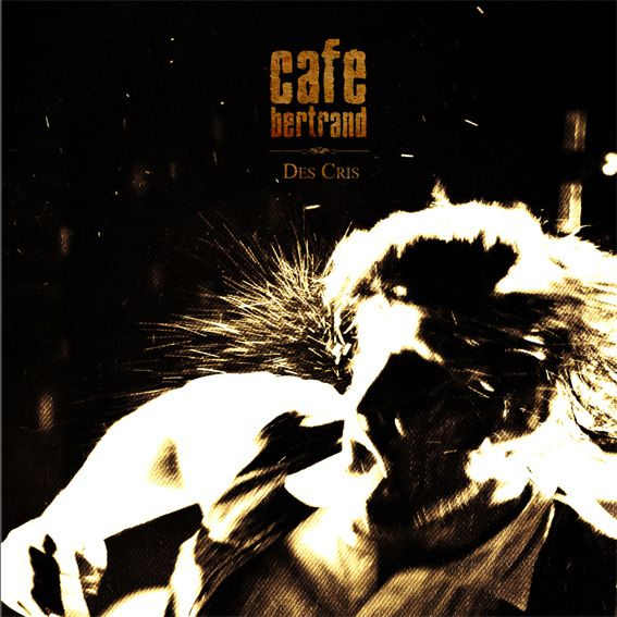 Cafe-Bertrand---Single-Mars-2011---Des-Cris.JPG