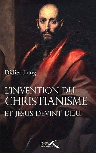 didier_long_invention_du_christianisme.jpg
