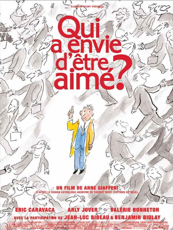 Qui a envie d'etre aime? movie