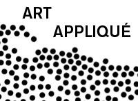 Art appliqué / Applied Art