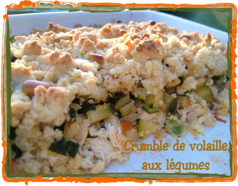crumble de volaille aux l gumes blog de cuisine cr ative recettes popotte de manue. Black Bedroom Furniture Sets. Home Design Ideas