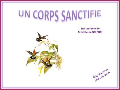 Un corps sanctifié