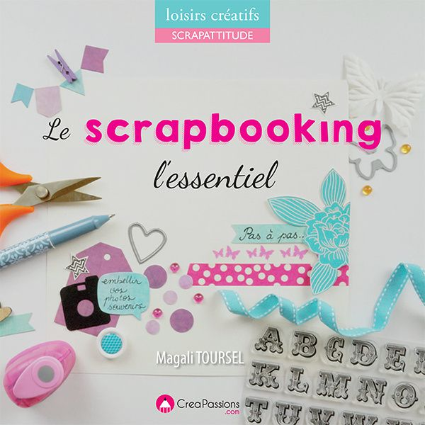 Scrapbooking-L'essentiel-Magali-Toursel