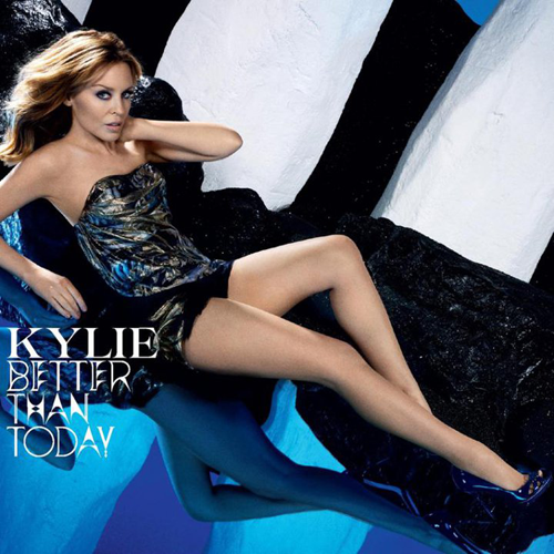 Kylie-Minogue-Better-than-Today.png