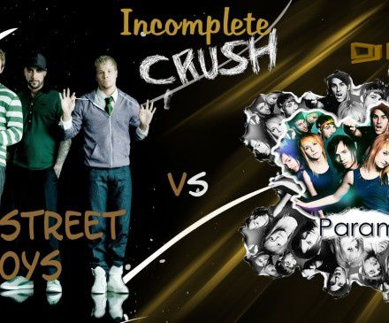 Incomplete-Crush--Paramore-vs.-Backstreet-Boys-.jpg