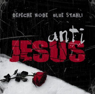 LeeDM101-Anti-Jesus--Depeche-Mode-vs-Blue-Stahli-.jpg