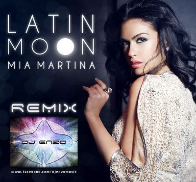 Mia-Martina-Latin-Moon-Dj-Enzo-Remix.jpg