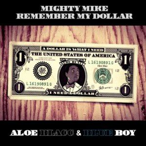 Remember-my-dollar--The-Blue-Boy-vs-Aloe-Blacc-.jpg