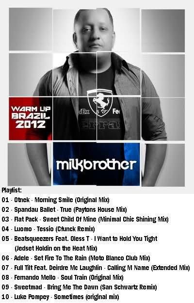 Milk-Brother---Warm-Up-Brazil-2012.jpg