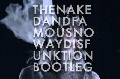 The-Naked-And-Famous---No-Way--Disfunktion-Bootleg-.jpg