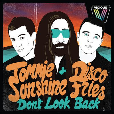 Tommie-Sunshine--Disco-Fries---Dont-Look-Back.jpg