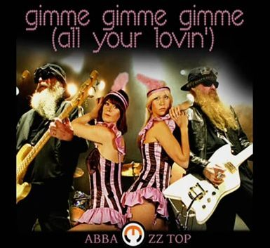 ABBA--ZZ-Top---Gimme-Gimme-Gimme-All-Your-Lovin-.jpg