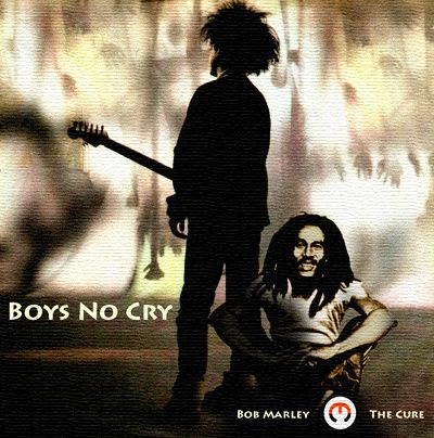Boys-No-Cry--Bob-Marley-vs-The-Cure-.jpg