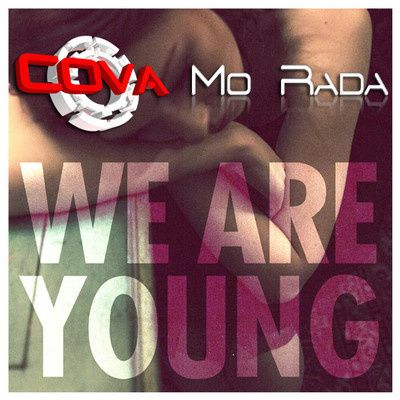 Fun---We-Are-Young--Cova---Mo-Rada-mix-.jpg