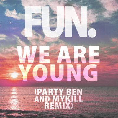 Fun.---We-Are-Young--Party-Ben-and-MyKill-Remix-.jpg