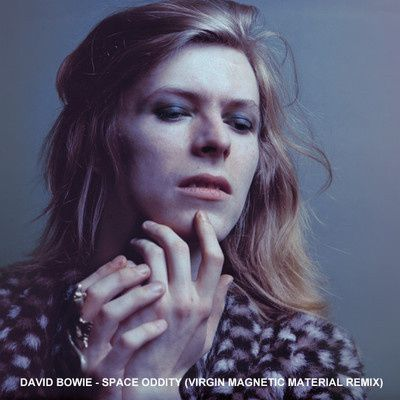 David-Bowie---Space-Oddity--Virgin-Magnetic-Material-Remix-.jpg