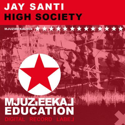 Jay-Santi---High-Society--Original-Mix-.jpg