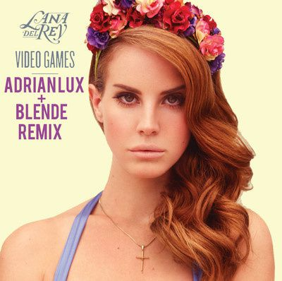Lana-Del-Rey---Video-Games--A-Lux---Blende-RMX-.jpg