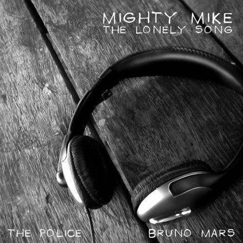Mighty-Mike---The-lonely-song.jpg