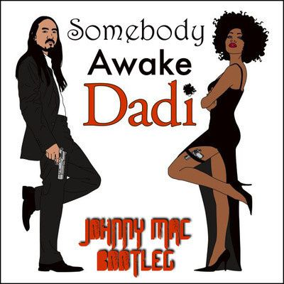 Somebody-Awake-Dadi---Johnny-Mac-s-Bootleg.jpg