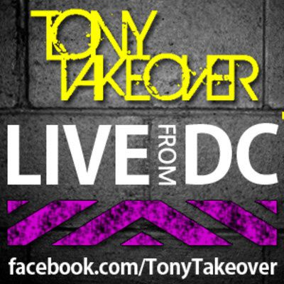 Tony-Takeover---Live-From-DC.jpg