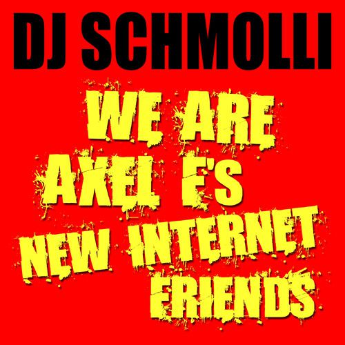 We-Are-Axel-F-s-New-Internet-Friends.jpg