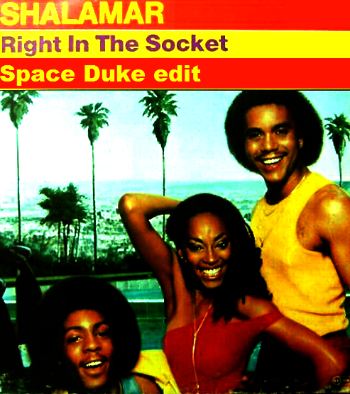 SHALAMAR---Right-in-the-socket--Space-Duke-edit-.png