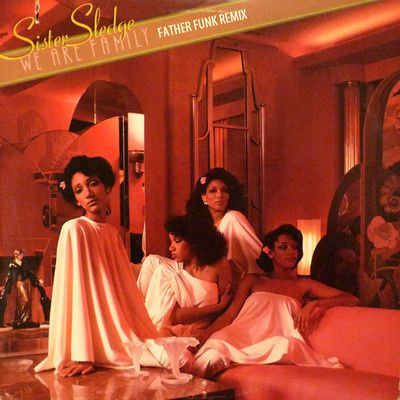 Sister-Sledge---We-Are-Family--Father-Funk-Remix-.jpg