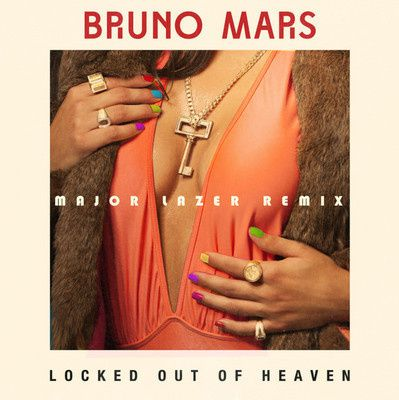 Bruno-Mars---Locked-Out-Of-Heaven--Major-Lazer-Remix-.jpg