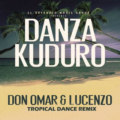 Don-Omar---Lucenzo---Danza-Kuduro--Tropical-Dance-Remix-.jpg