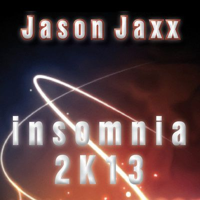 Jason-Jaxx---Insomnia-2K13--Original-Mix-.jpg