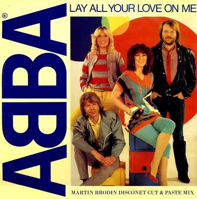 Abba---Lay-All-Your-Love-On-Me--Martin-Brodin-Disconet-Cut-.jpg