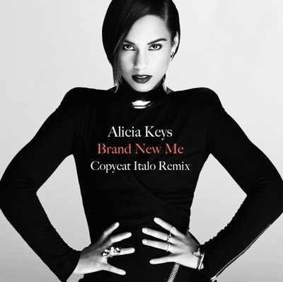 Alicia-Keys---Brand-new-me--Copycat-Italo-Remix-.jpg