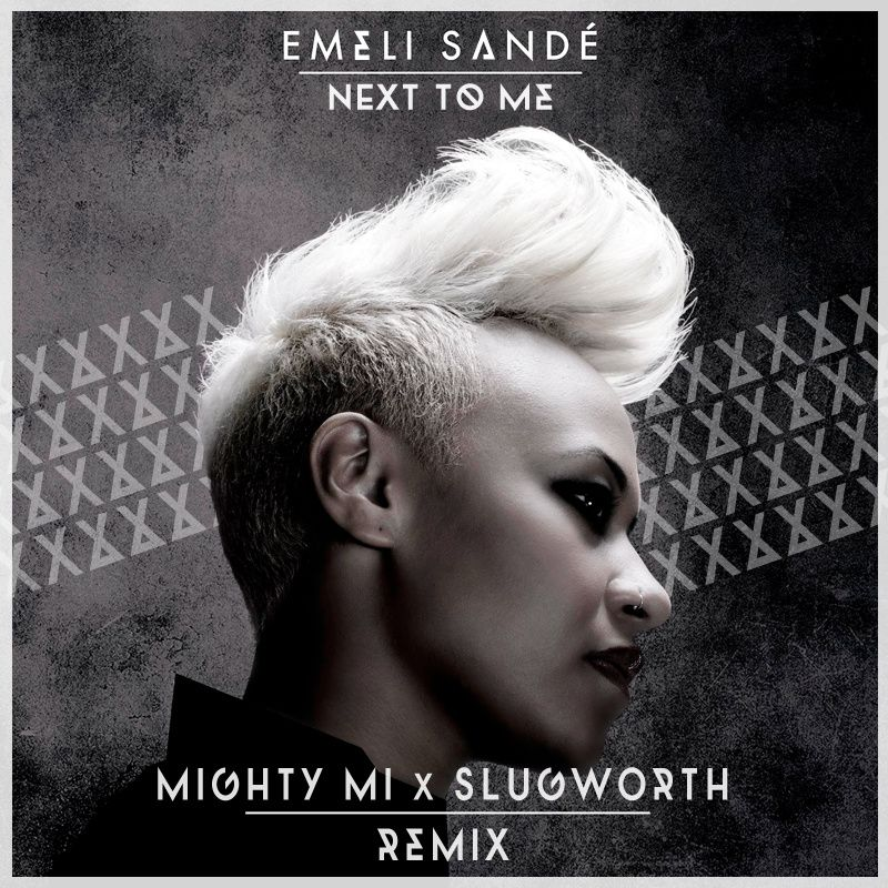 Emeli-Sande---Next-to-Me----Mighty-Mi---Slugworth-Remix---.jpg