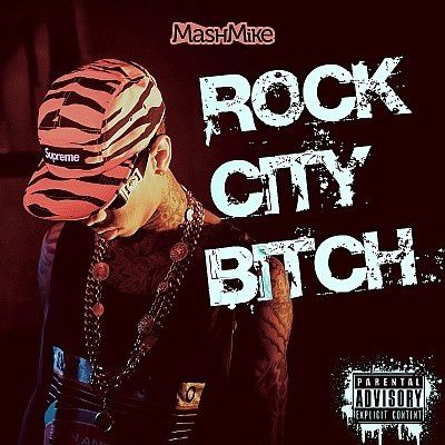 MashMike---Rock-City-Bitch.jpg