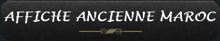 AFFICHE-ANCIENNE-MAROC.png