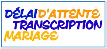 DELAI-D-ATTENTE-D-UNE-TRANSCRIPTION-DE-MARIAGE-AU-MAROC.png