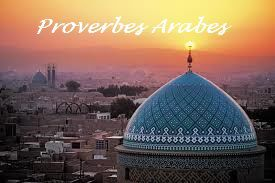 Proverbes Arabes Citations Et Dictons Arabe Mariage Franco