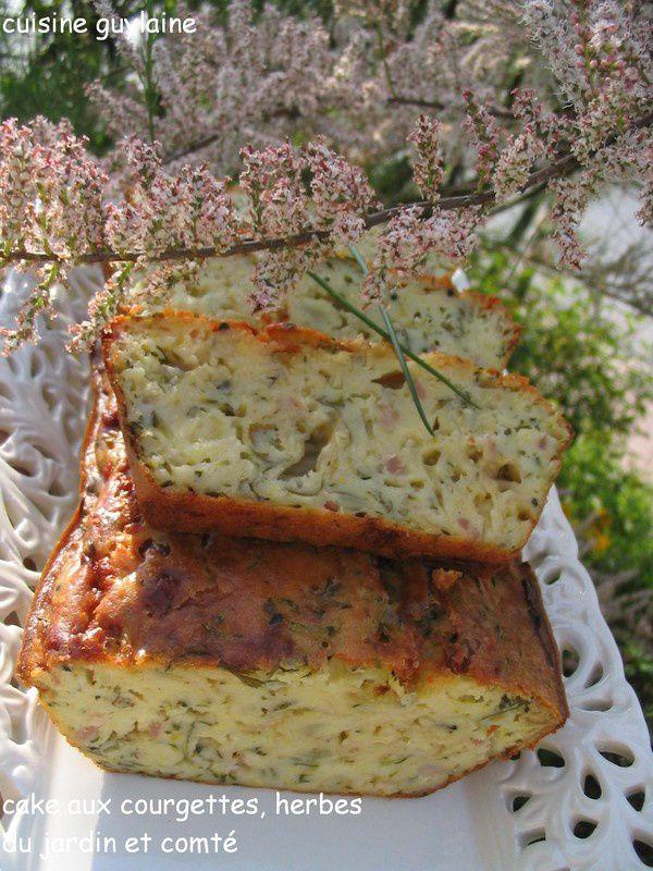 cake aux courgettes herbes du jardin et comt cuisine guylaine. Black Bedroom Furniture Sets. Home Design Ideas