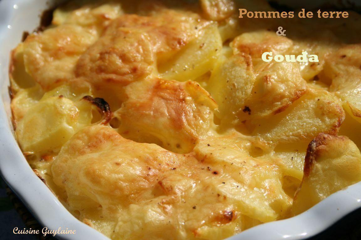 Pommes De Terre Gratin Es Au Gouda Cuisine Guylaine