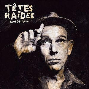 Tetes-Raides-l-an-demain-welovemusic.jpg