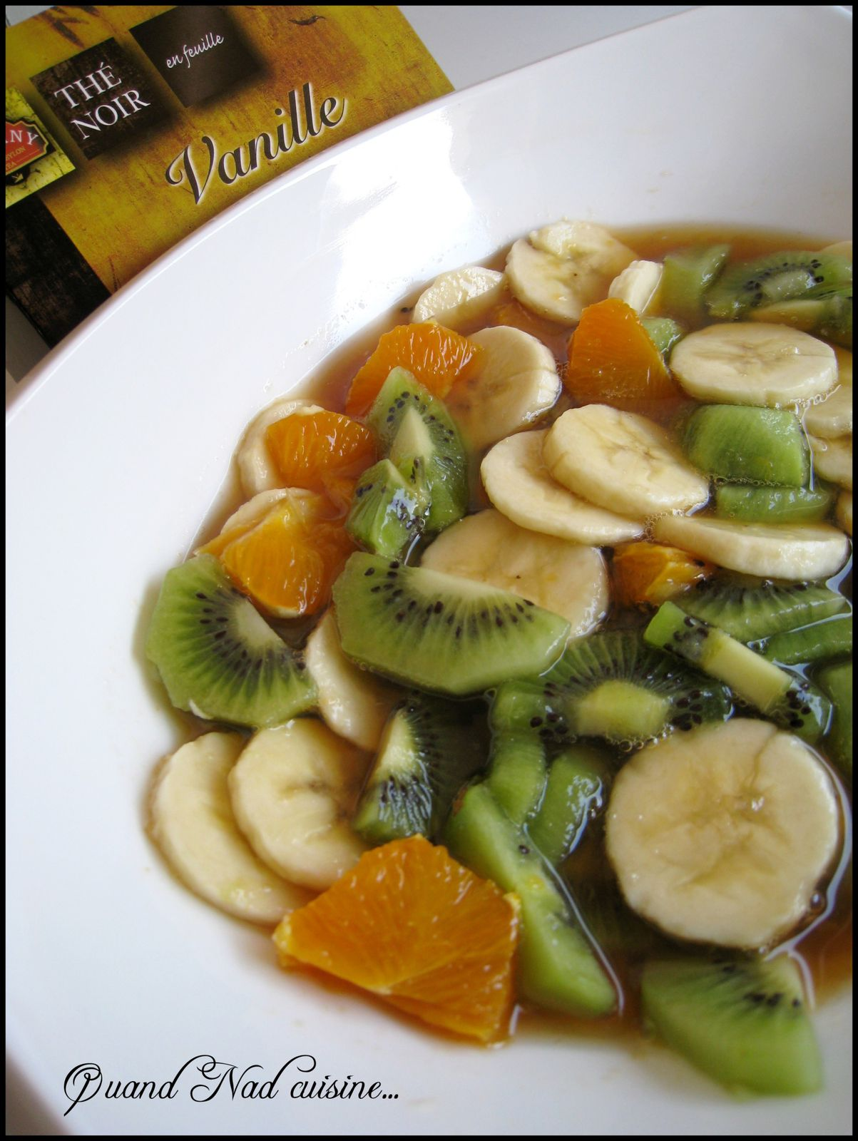 salade de fruits au sirop de th