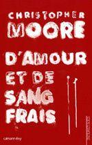D'amour et de sang frais (2007)