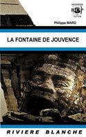 Philippe Ward - La fontaine de jouvence (2004)