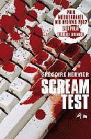 Grégoire Hervier - Scream test (2007)